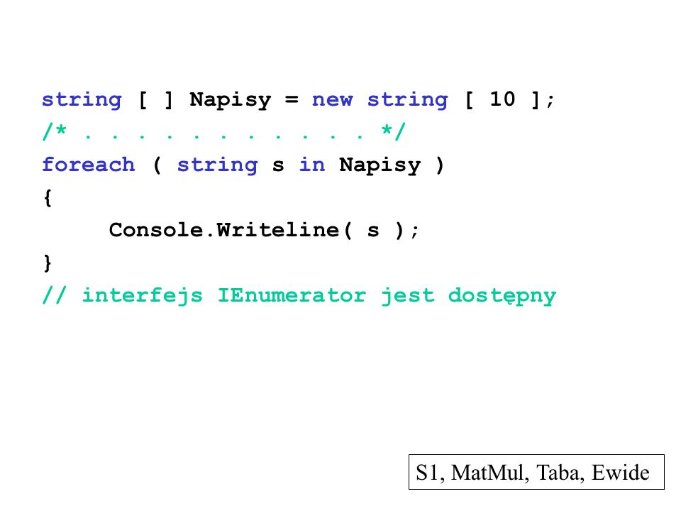 string [ ] Napisy = new string [ 10 ];